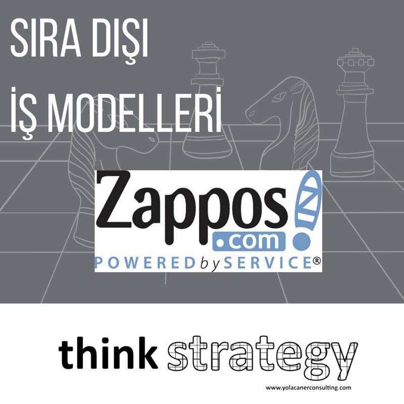 Sıra Dışı İş Modelleri - Zappos.com